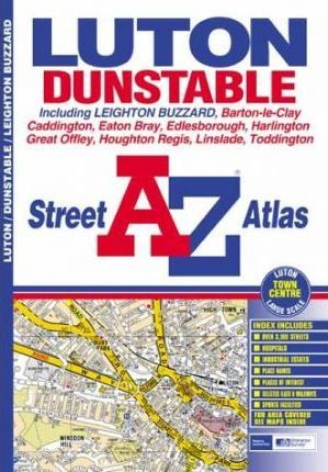 A-Z Luton and Dunstable Street Atlas