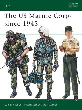 United States Marine Corps Since 1945