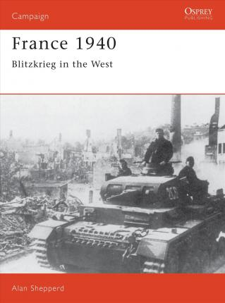 France, 1940 : Blitzkrieg in the West