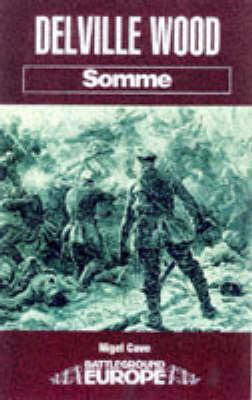 Delville Wood: Somme