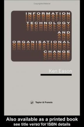 Information Technology and Organizational Change