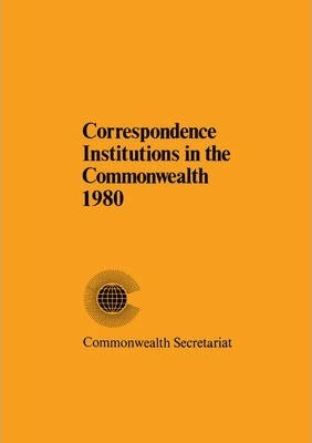 Correspondence Institutions in the Commonwealth 1980