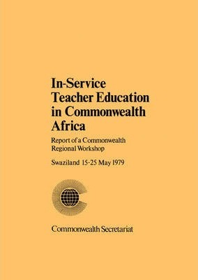 In Service Teacher Education in Commonwealth Africa