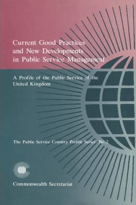 Current Good Practices and New Development in Public Service Management: No 2