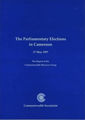 The Parliamentary Elections in Cameroon, 17 May 1997