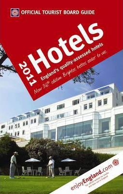 VisitBritain Official Tourist Board Guide - Hotels 2011 2011