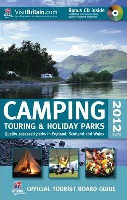 VisitBritain Official Tourist Board Guide - Camping, Touring & Holiday Guide 2012