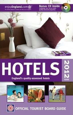 VisitBritain Official Tourist Board Guide - Hotels 2012