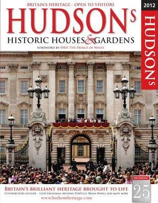 Hudson's Historic Houses & Gardens, Castles and Heritage Sites 2012