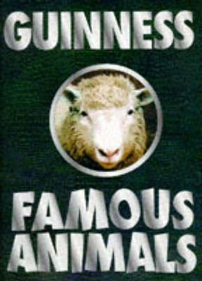 The Guinness Book of Famous Animals