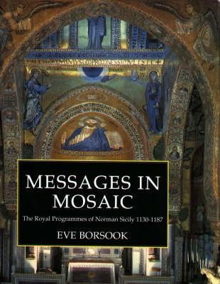 Messages in Mosaic : Eve Borsook : 9780851155913