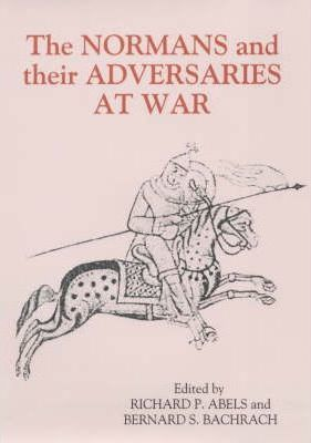 The Normans and their Adversaries at War