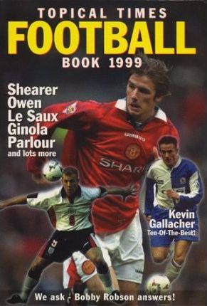 """Topical Times"" Football Book 1999"