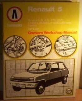 Renault 5 1972-82 Owner's Workshop Manual