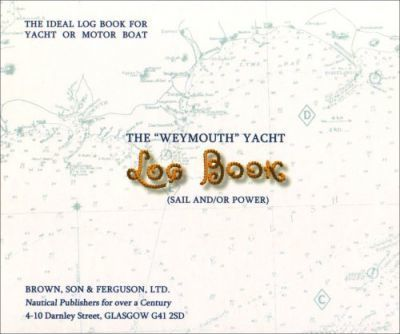 """Weymouth"" Yacht Log Book"