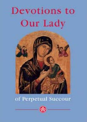 Devotions to Our Lady Perpetual Succour
