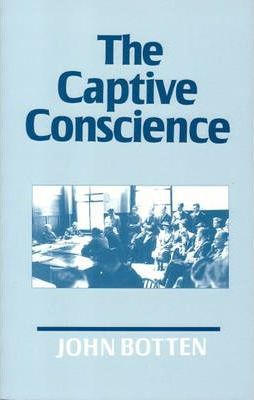 The Captive Conscience
