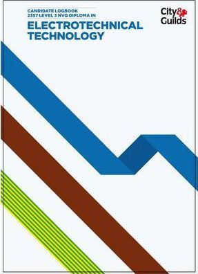 NVQ Diploma in Electrotechnical Technology Candidate Logbook: Level 3