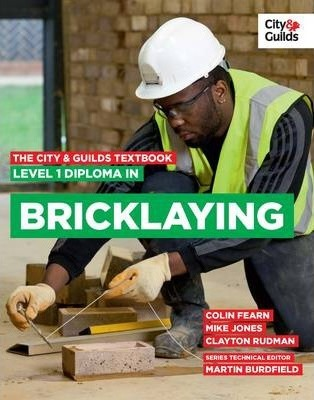 The City & Guilds Textbook: Level 1 Diploma in Bricklaying