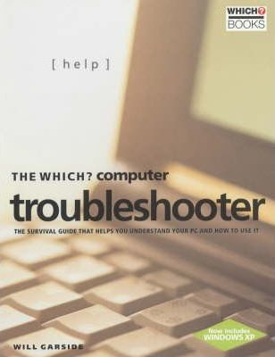 "The ""Which?"" Computer Troubleshooter"