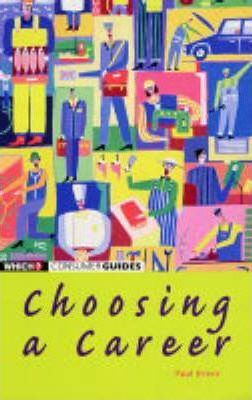 """The """"Which?"""" Guide to Choosing a Career"""