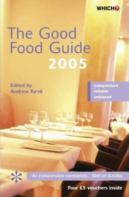 The Good Food Guide 2005 2005