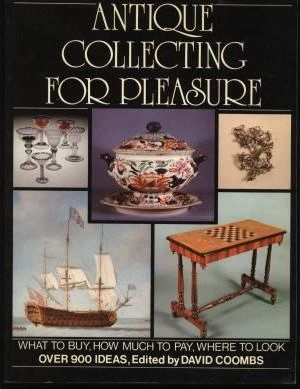 Antique Collecting for Pleasure