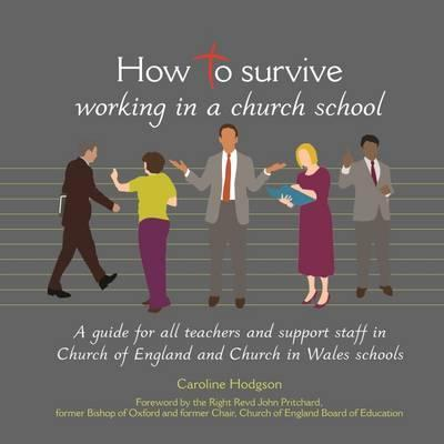 How to Survive Working in a Church School