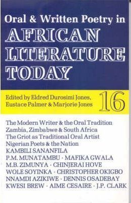 ALT 16 Oral and Written Poetry in African Literature Today
