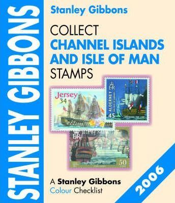 Collect Channel Islands and Isle of Man Stamps 2006