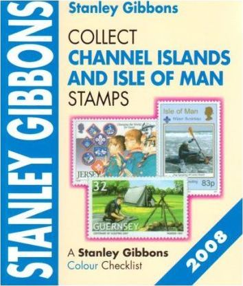 Collect Channel Island and Isle of Man Stamps 2008