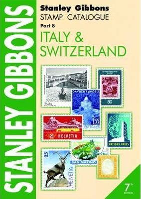 Stanley Gibbons Stamp Catalogue: Italy and Switzerland Pt. 8