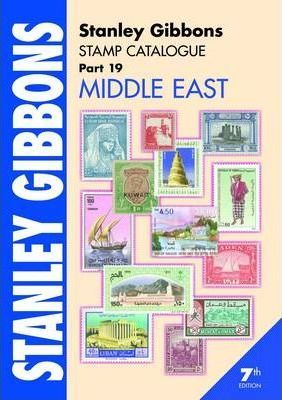 Stanley Gibbons Stamp Catalogue: Stanley Gibbons Stamp Catalogue Part 19, . Middle East Middle East Pt. 19