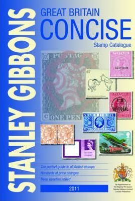 Stanley Gibbons Great Britain Concise Stamp Catalogue 2011