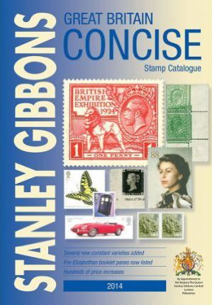 Stanley Gibbons Stamp Catalogue 2014: Great Britain Concise