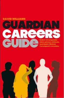 "The ""Guardian"" Guide to Careers"