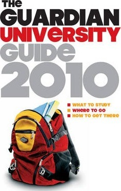 """The """"Guardian"""" University Guide 2010"""