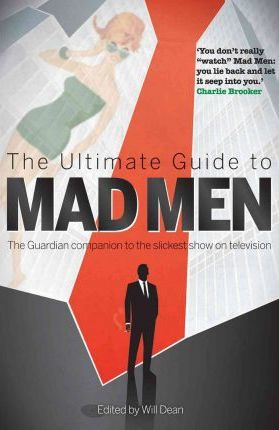 The Ultimate Guide to Mad Men