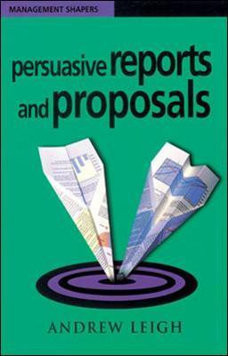 Persuasive Reports and Proposals