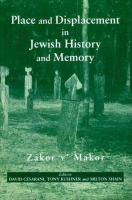 Place and Displacement in Jewish History and Memory