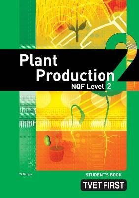 Plant Production: NQF Level 2: Student's Book