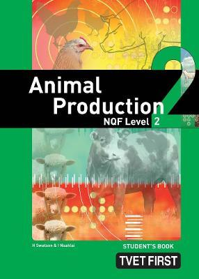Animal Production: NQF Level 2: Student's Book