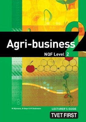 Agri-Business: NQF Level 2: Lecturer's Guide
