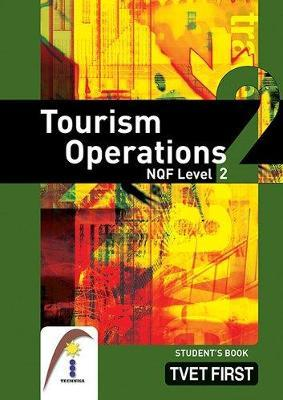 Tourism Operations: NQF Level 2: Student's Book