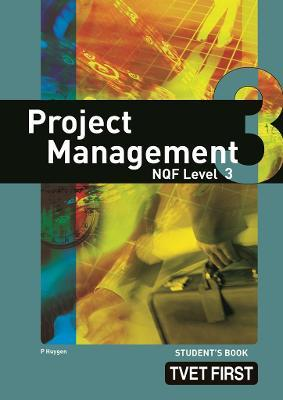 Project Management: NQF Level 3: Student's Book
