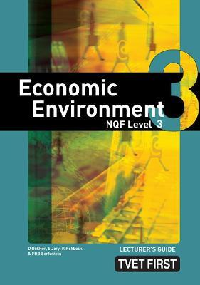 Economic Enviroment: NQF Level 3: Lecturer's Guide