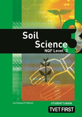 Soil Science: NQF Level 3: Student's Book