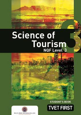 Science of Tourism: NQF Level 3: Student's Book