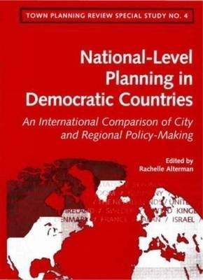 National-Level Spatial Planning in Democratic Countries: An International Comparison of City and Regional Policy-Making