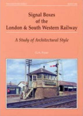 Signal Boxes of the London and South Western Railway: A Study of Architectural Style